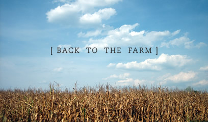 Back to the Farm
